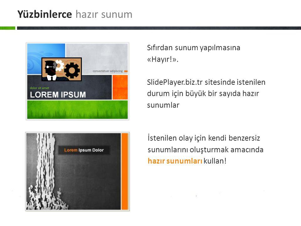 İstenilen olay için kendi benzersiz sunumlarını oluşturmak amacında hazır sunumları kullan! Sıfırdan sunum yapılmasına «Hayır!». SlidePlayer.biz.tr si