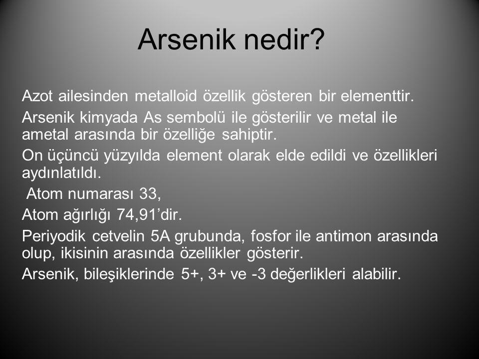 Arsenik nedir? Azot ailesinden metalloid özellik gösteren bir elementtir. Arsenik kimyada As sembolü ile gösterilir ve metal ile ametal arasında bir ö