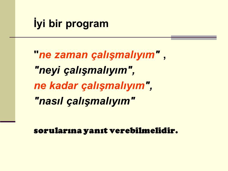 İyi Bir Program Nasıl Olmalıdır?  Önemli olan programı kiminle hazırladığınız değil, programın uygulanabilir olup olmadığıdır.  Programın içeriği ön