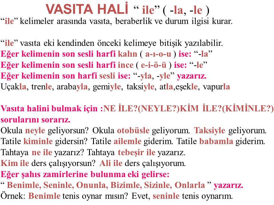 """BELİRTME HALİ """"-ı,-i,-u,-ü,-yı,-yi,-yu,-yü,-nı,-ni,-nu,-nü"""" """"-i """" hali ismi fiile bağlayarak isme belirlilik anlamı katar. Eğer son sesli harf (a-ı) i"""