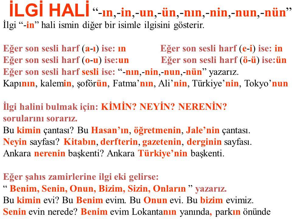VASITA HALİ ile ( -la, -le ) ile kelimeler arasında vasıta, beraberlik ve durum ilgisi kurar.