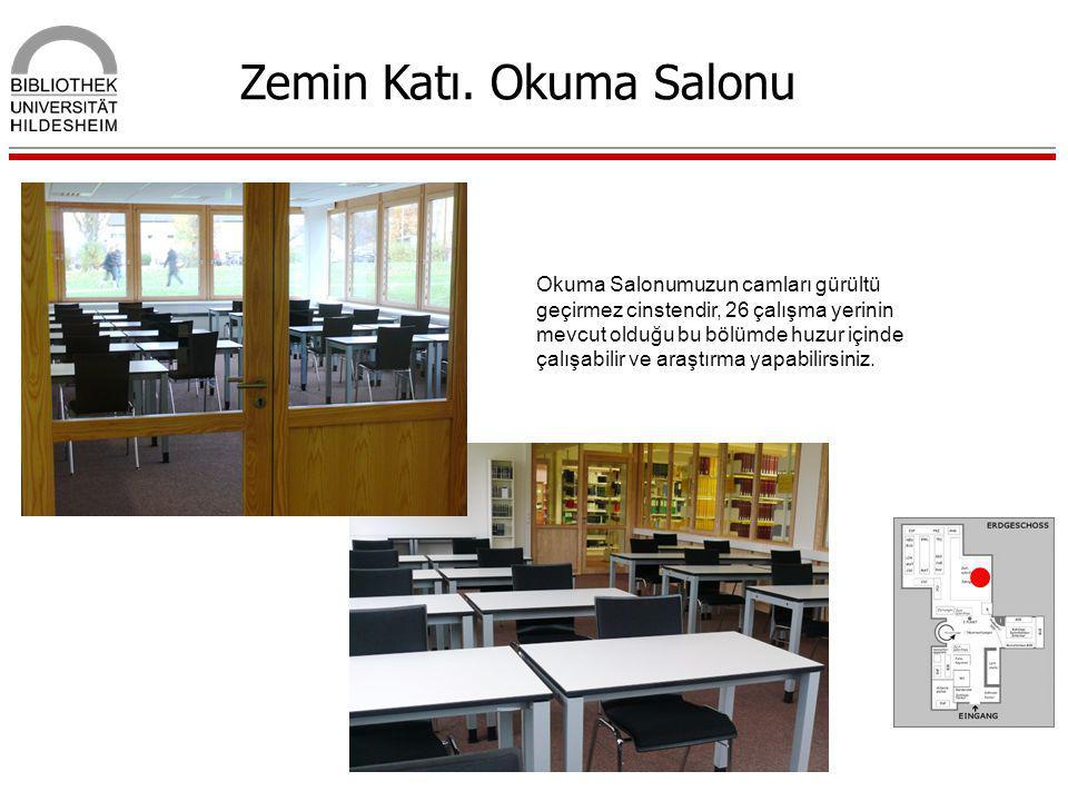 Zemin Katı. Okuma Salonu Okuma Salonumuzun camları gürültü geçirmez cinstendir, 26 çalışma yerinin mevcut olduğu bu bölümde huzur içinde çalışabilir v