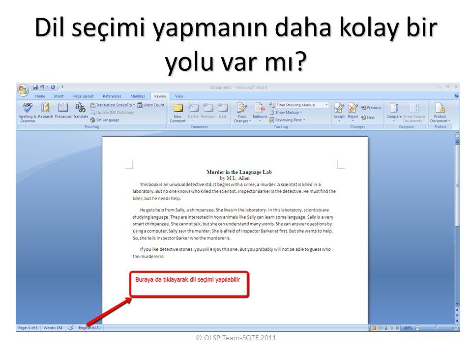 Dil seçimi yapmanın daha kolay bir yolu var mı? © OLSP Team-SOTE 2011