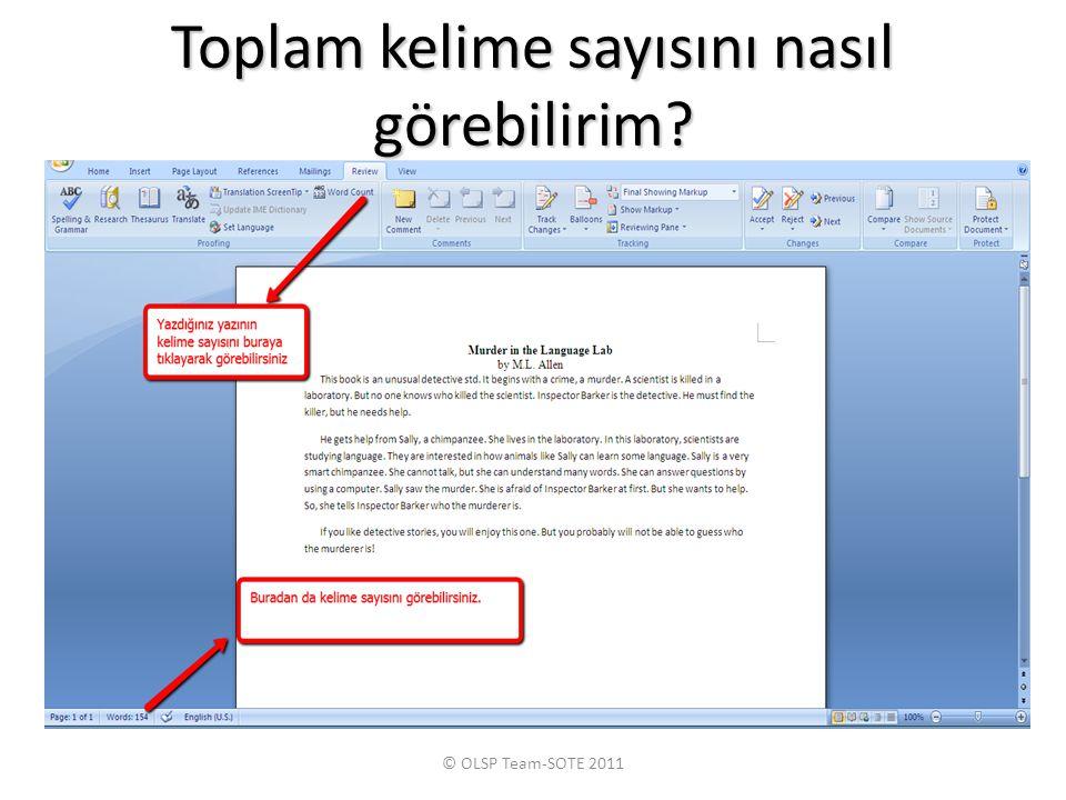 Toplam kelime sayısını nasıl görebilirim? © OLSP Team-SOTE 2011