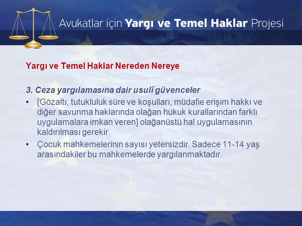 Yaşam Hakkı ve İnsanlık Onuru Ölüm Cezası •Türkiye de 1984 yılından beri uygulanmayan ölüm cezası Anayasa ve diğer ilgili mevzuatta 2004 yılında yapılan değişikliklerle tamamen kaldırılmıştır.