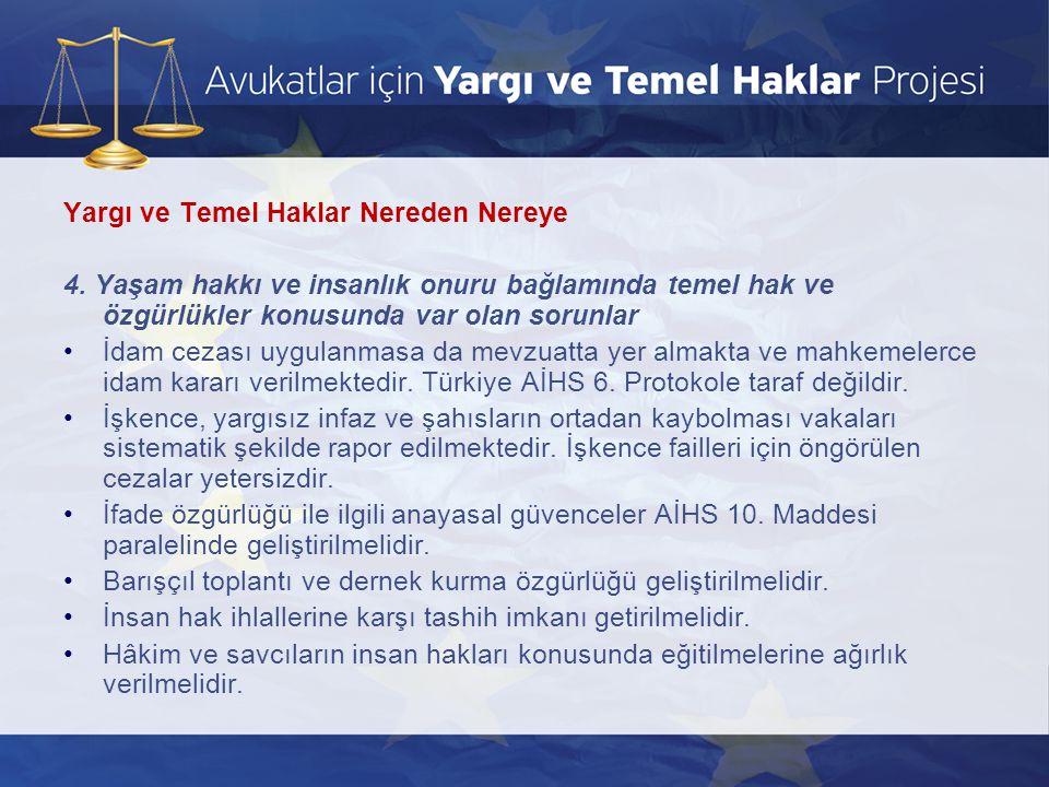 3.Gözaltı ve Tutukluluk Düzenlemeleri-Ceza Yargılamasına Dair Usuli Güvenceler d.