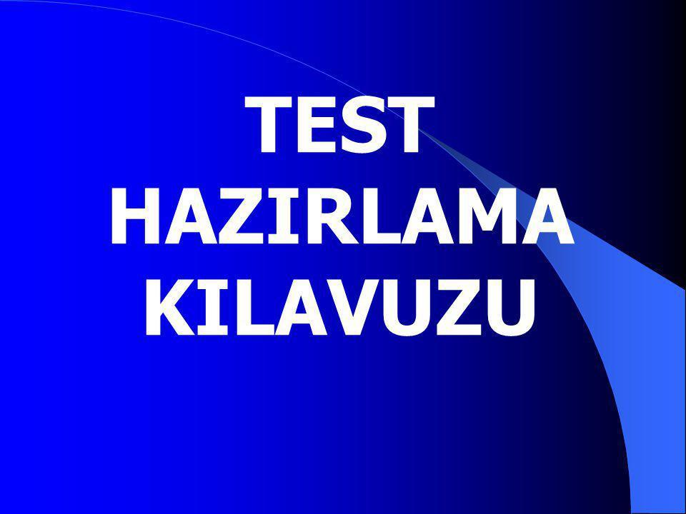 TEST HAZIRLAMA KILAVUZU