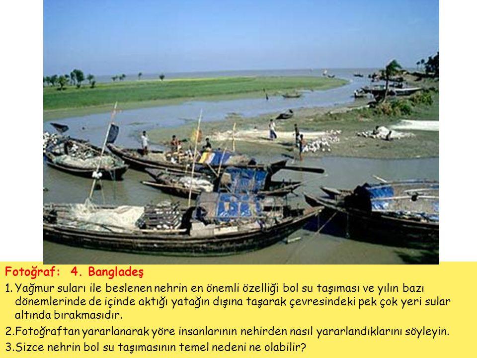Fotoğraf: 4. Bangladeş 1.Yağmur suları ile beslenen nehrin en önemli özelliği bol su taşıması ve yılın bazı dönemlerinde de içinde aktığı yatağın dışı