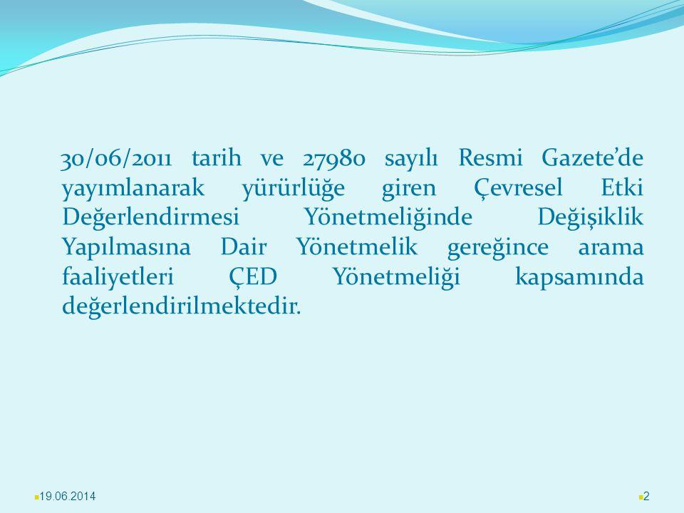 30/06/2011 tarih ve 27980 sayılı Resmi Gazete'de yayımlanarak yürürlüğe giren Çevresel Etki Değerlendirmesi Yönetmeliğinde Değişiklik Yapılmasına Dair