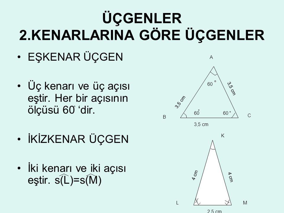 ÜÇGEN ÇEŞİTLERİ 1.AÇILARINA GÖRE ÜÇGENLER •G•GENİŞ AÇILI ÜÇGENLER •B•Bir açısı 90 'den büyük olan üçgene geniş açılı üçgen denir. P RS 20 12040