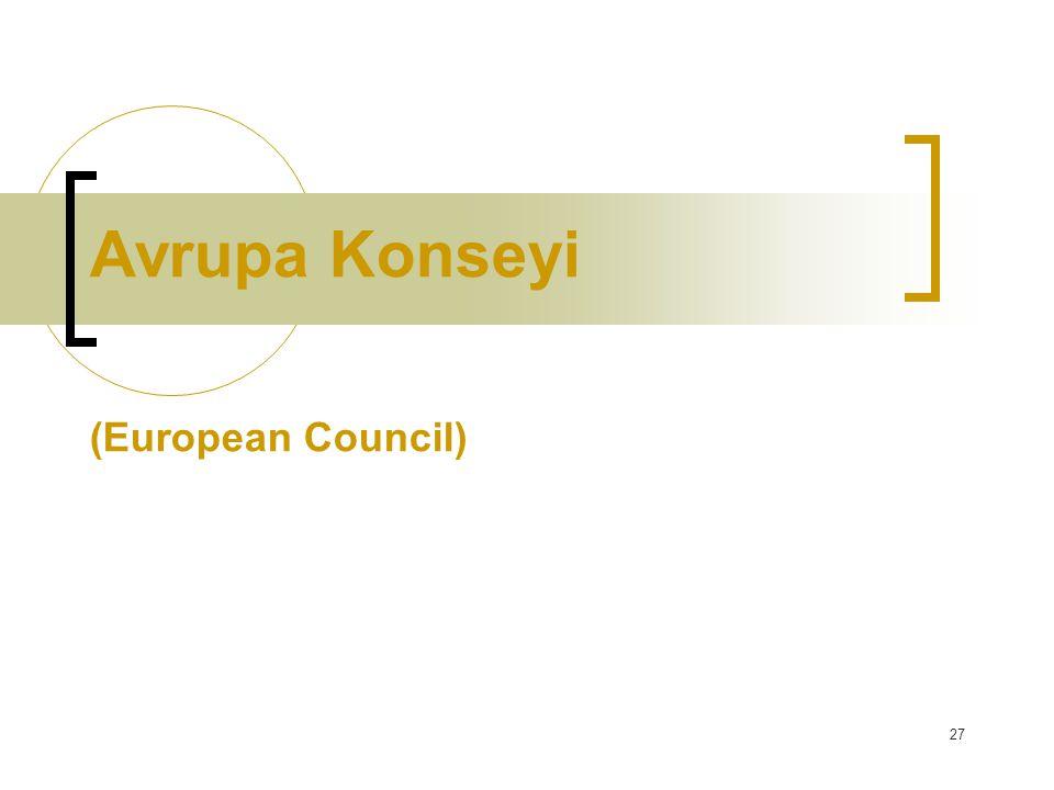 27 Avrupa Konseyi (European Council)