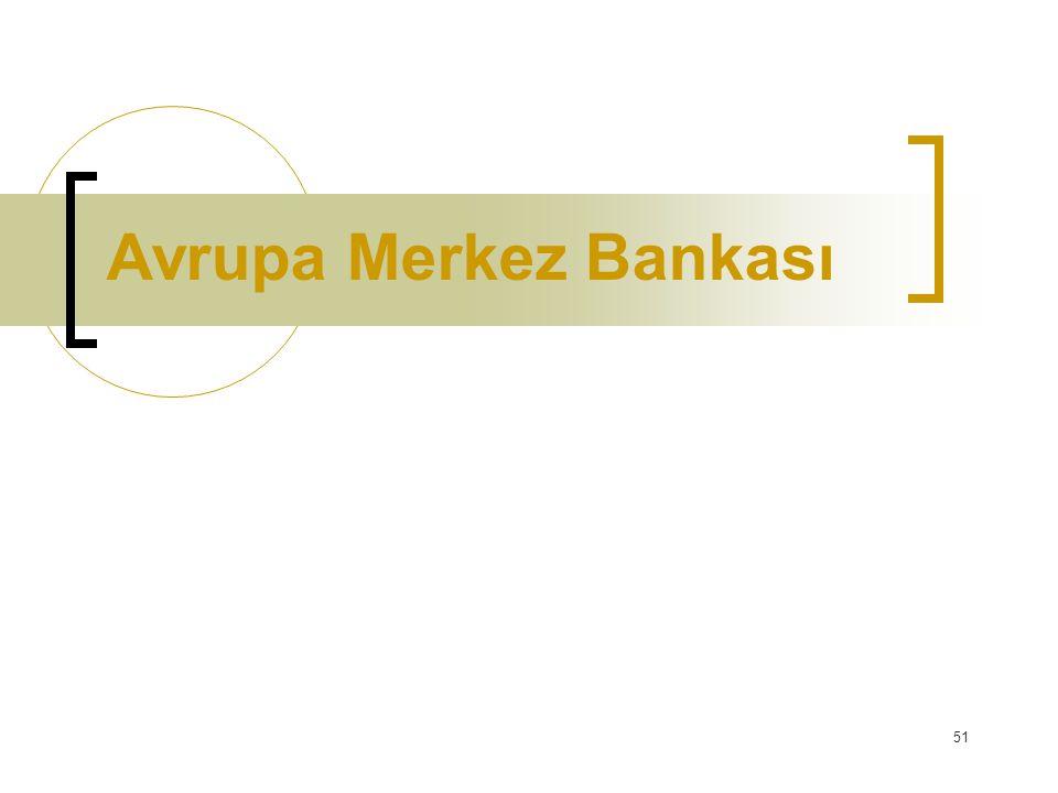 51 Avrupa Merkez Bankası