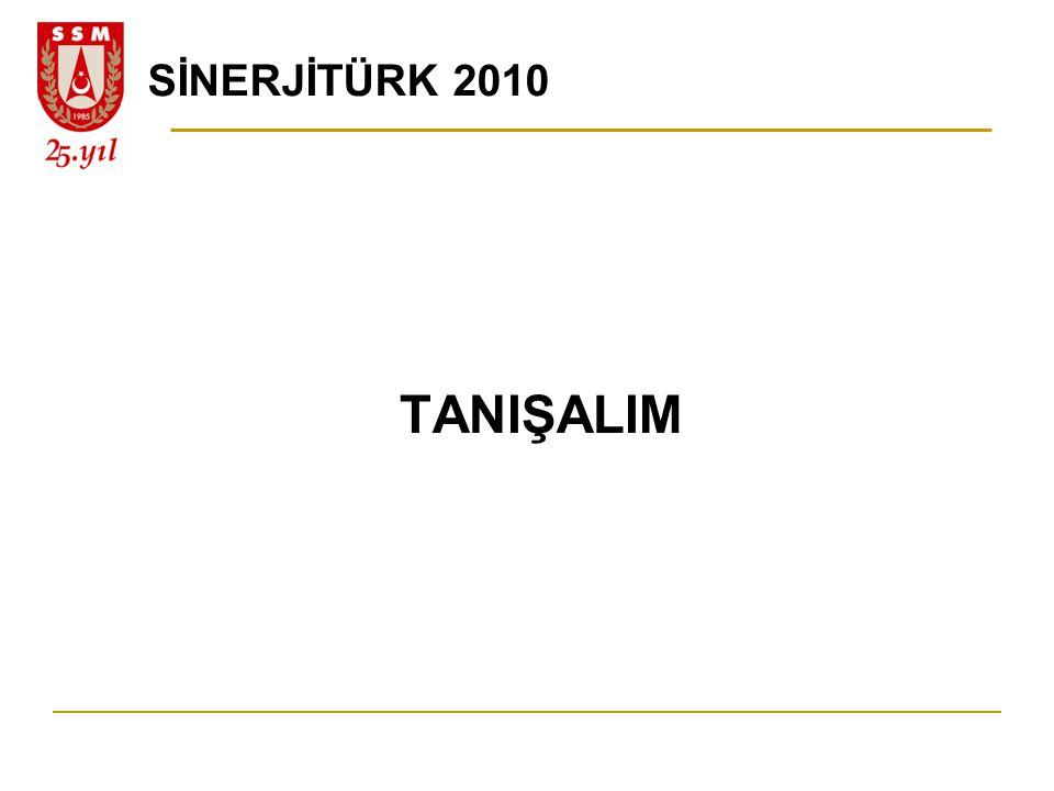 SİNERJİTÜRK 2010 TANIŞALIM