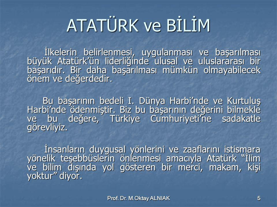 Türkiye Projesinin İlkeleri:  Atatürk inkılaplarına, Cumhuriyetin temel kavramlarına, hukukun üstünlüğü ilkesine ve Anayasaya tam sadakatın sağlanması.