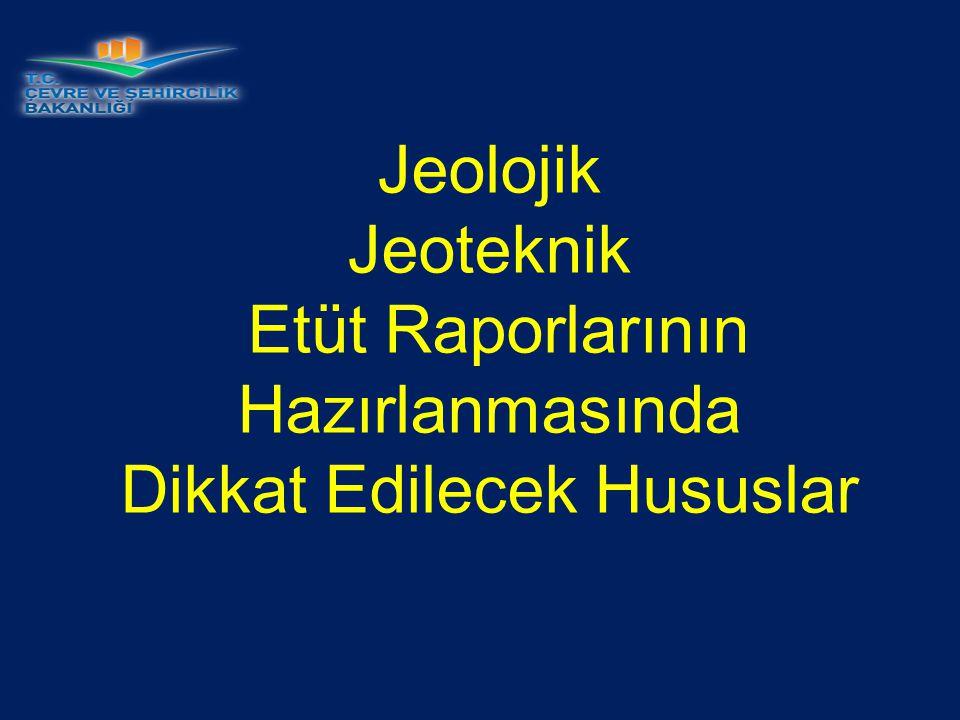 İMAR PLANI YAPIMINA ESAS JEOLOJİK, JEOLOJİK-JEOTEKNİK RAPORLARIN HAZIRLANMASINDA DİKKAT EDİLECEK HUSUSLAR Bu şartnamenin amacı; Mülga Bayındırlık ve İskân Bakanlığı Afet İşleri Genel Müdürlüğünün 19.08.2008 tarih ve 10337 sayılı ve 11.11.2008 tarih ve 13171 sayılı genelgeleri gereği hazırlanacak İmar Planı Yapımına Esas Jeolojik, Jeolojik- Jeoteknik Raporların hazırlanmasına ilişkin esasları belirlemek olup söz konusu raporların hazırlanmasında aşağıdaki hususlara mutlaka uyulacaktır.