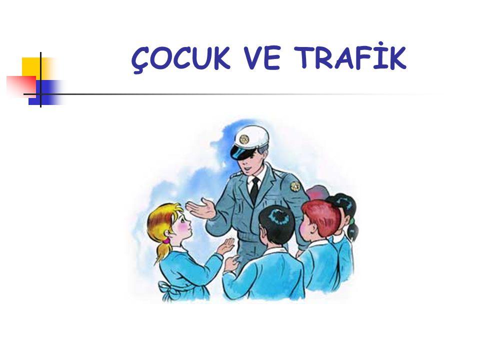 İÇİNDEKİLER  Çocuk Ve Trafik Çocuk Ve Trafik  İçindekiler İçindekiler  Trafik&Yaya Trafik&Yaya  Ünite soruları.