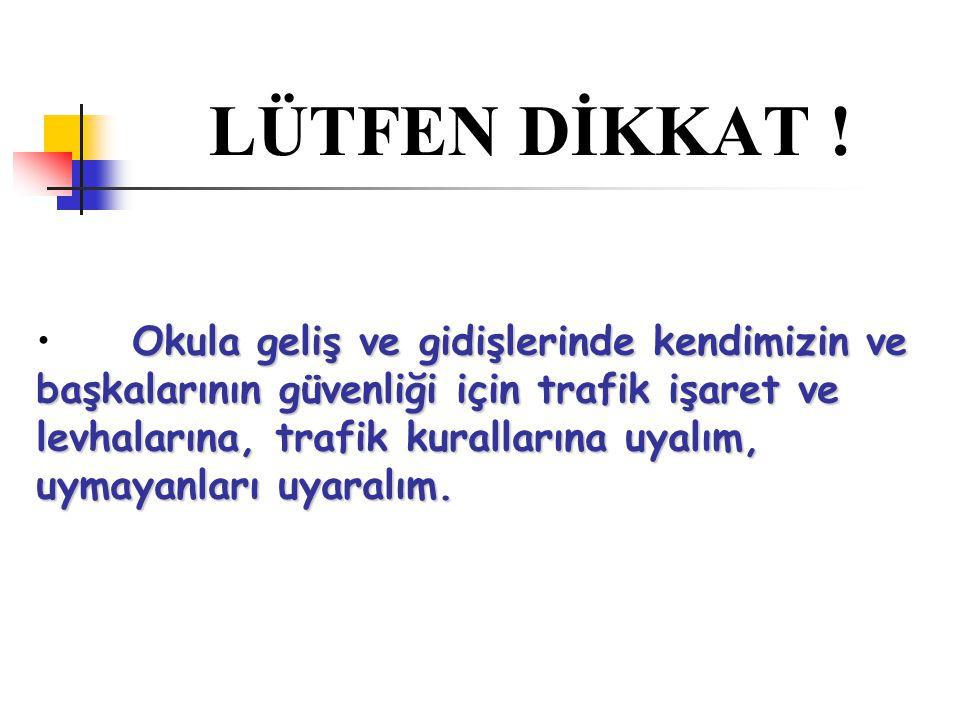 BUNLARI BİLİYOR MUYDUNUZ .