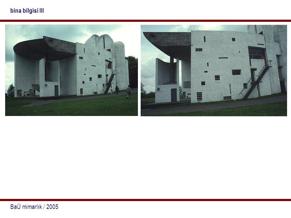 BaÜ mimarlık / 2005 bina bilgisi III
