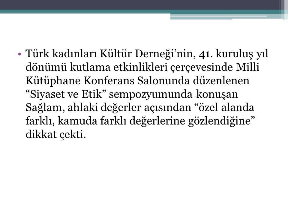 •Türk kadınları Kültür Derneği'nin, 41.