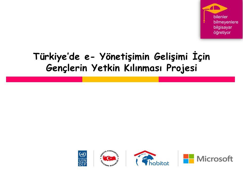 Türkiye'de e- Yönetişimin Gelişimi İçin Gençlerin Yetkin Kılınması Projesi