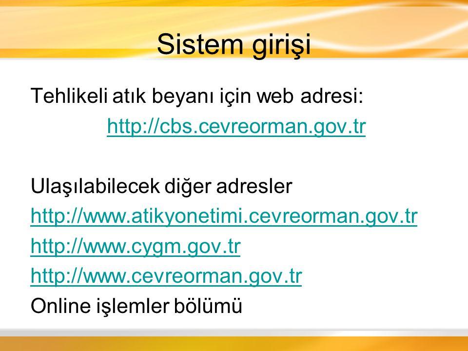Kullanım Kılavuzu Atık Yönetimi sayfası haberler bölümü başlığı altında yayınlanmaktadır http://www.atikyonetimi.cevreorman.gov.tr/belge/kilavuzfirma.pdf