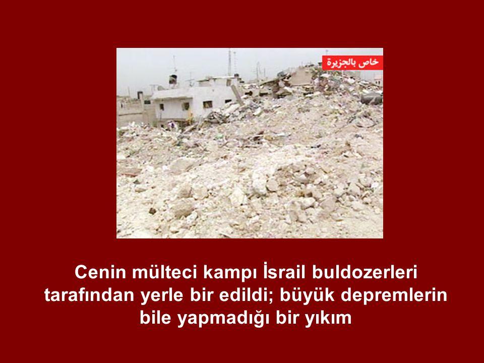 Cenin mülteci kampı İsrail buldozerleri tarafından yerle bir edildi; büyük depremlerin bile yapmadığı bir yıkım