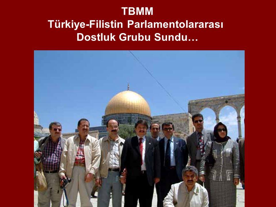 TBMM Türkiye-Filistin Parlamentolararası Dostluk Grubu Sundu…