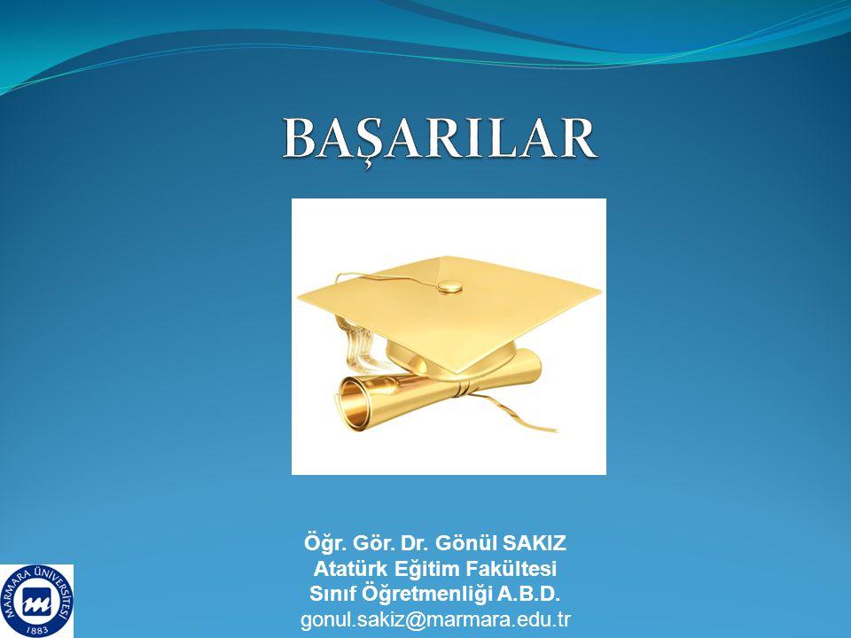 Öğr. Gör. Dr. Gönül SAKIZ Atatürk Eğitim Fakültesi Sınıf Öğretmenliği A.B.D. gonul.sakiz@marmara.edu.tr