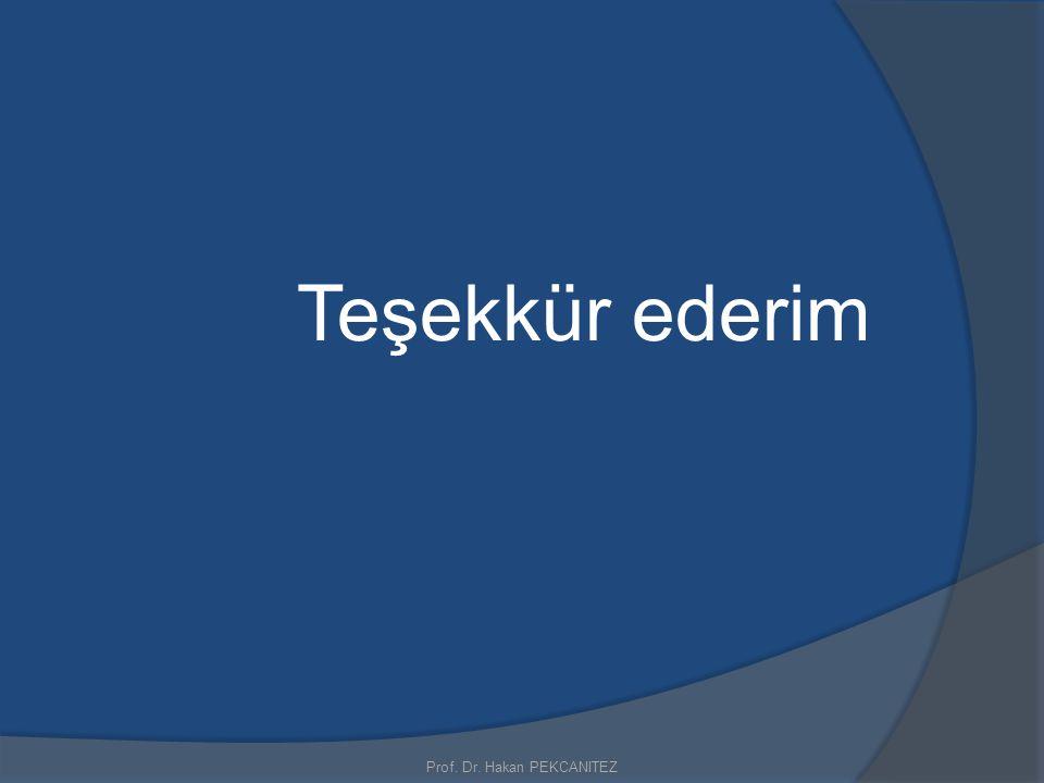 Prof. Dr. Hakan PEKCANITEZ Teşekkür ederim