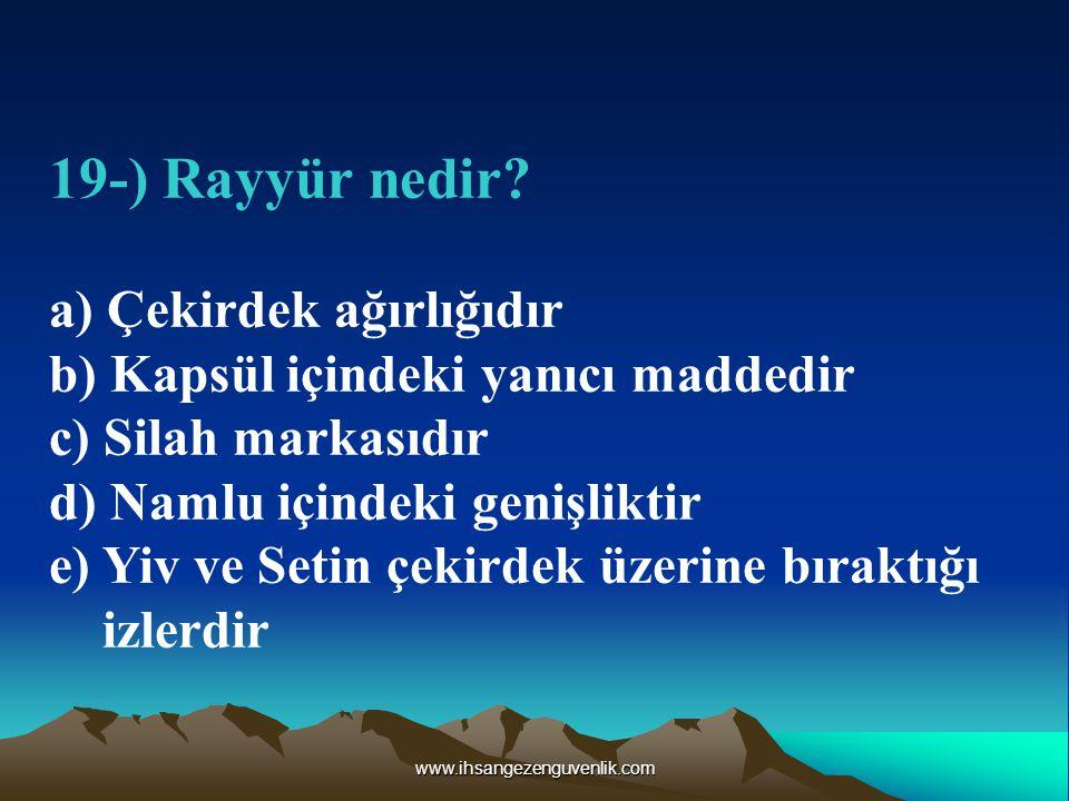 www.ihsangezenguvenlik.com 19-) Rayyür nedir.