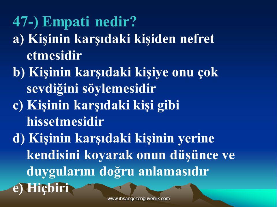 www.ihsangezenguvenlik.com 47-) Empati nedir.
