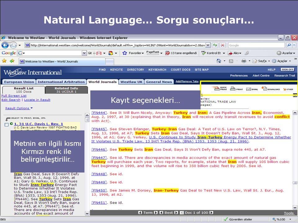 Natural Language… Sorgu sonuçları… Metnin en ilgili kısmı Kırmızı renk ile belirginleştirilir… Kayıt seçenekleri…