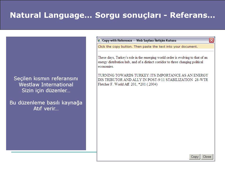 Natural Language… Sorgu sonuçları - Referans… Seçilen kısmın referansını Westlaw International Sizin için düzenler… Bu düzenleme basılı kaynağa Atıf v