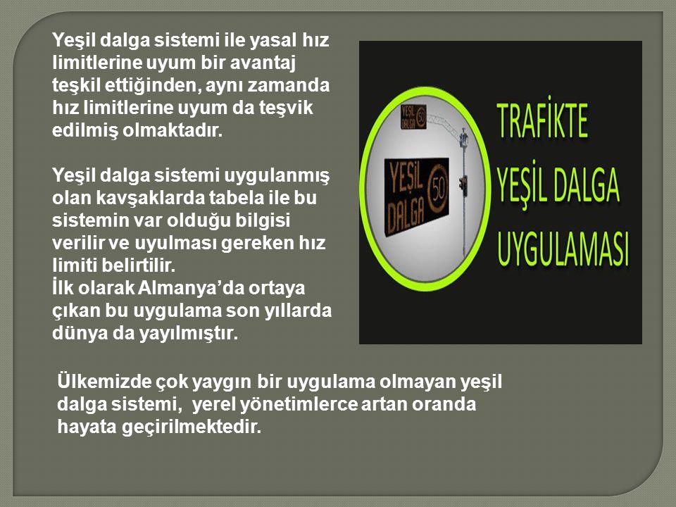 Örnekleri ; İstanbul, İzmir, Ankara başta olmak üzere Trabzon, Bursa, Kayseri, Urfa ve bir çok ilde kullanılmaktadır.