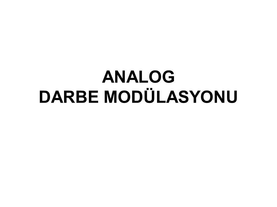 ANALOG DARBE MODÜLASYONU