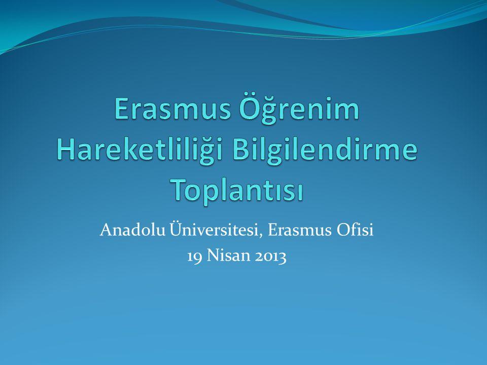 Anadolu Üniversitesi, Erasmus Ofisi 19 Nisan 2013