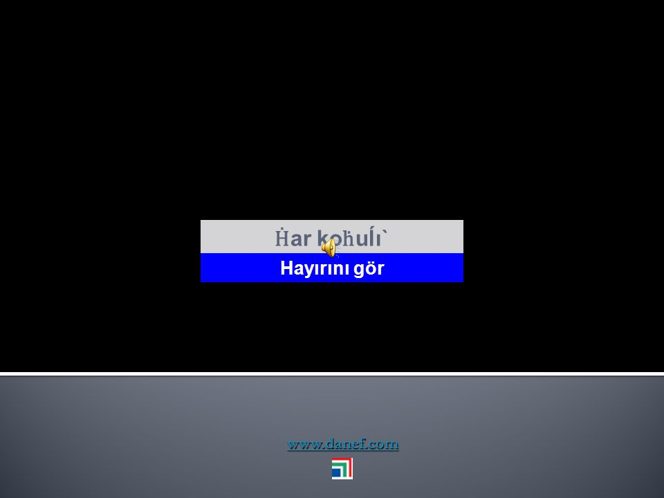 www.danef.com Ğeş`e ceh Tham wöşı` uzun ömürlü ol