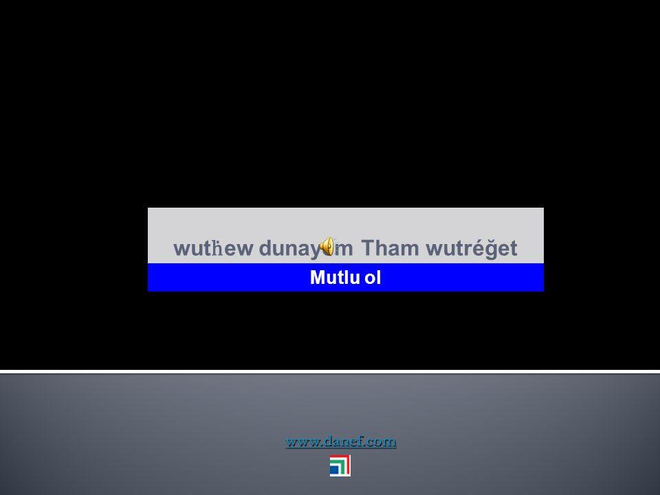 www.danef.com Tham wune mafe şüfeşı` Eviniz hayırlı olsun