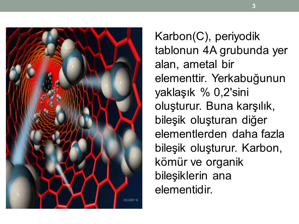 Karbon(C), periyodik tablonun 4A grubunda yer alan, ametal bir elementtir. Yerkabuğunun yaklaşık % 0,2'sini oluşturur. Buna karşılık, bileşik oluştura
