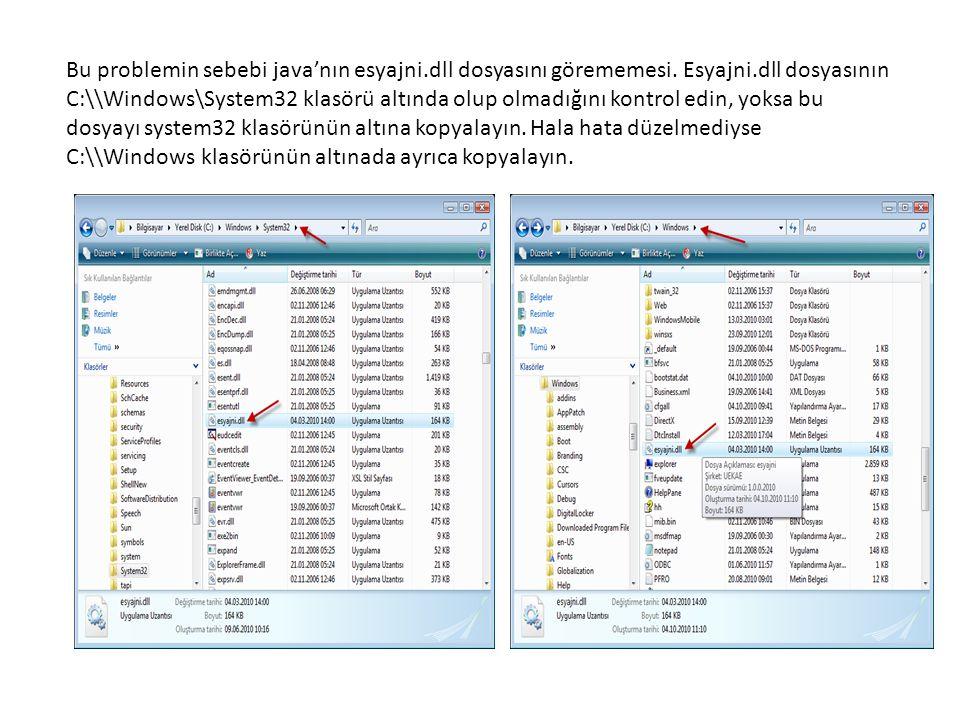 Bu problemin sebebi java'nın esyajni.dll dosyasını görememesi. Esyajni.dll dosyasının C:\\Windows\System32 klasörü altında olup olmadığını kontrol edi