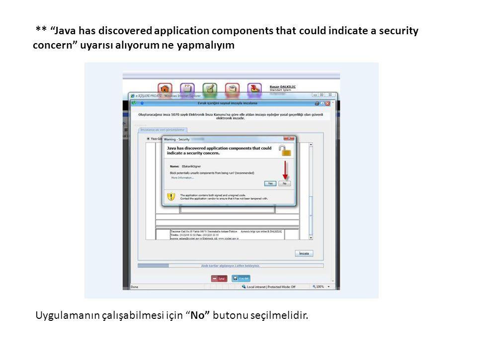 """** """"Java has discovered application components that could indicate a security concern"""" uyarısı alıyorum ne yapmalıyım Uygulamanın çalışabilmesi için """""""