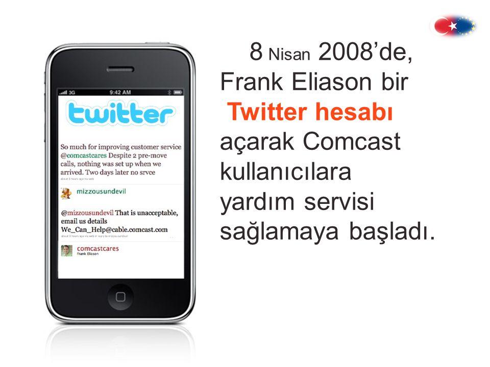 8 Nisan 2008'de, Frank Eliason bir Twitter hesabı açarak Comcast kullanıcılara yardım servisi sağlamaya başladı.