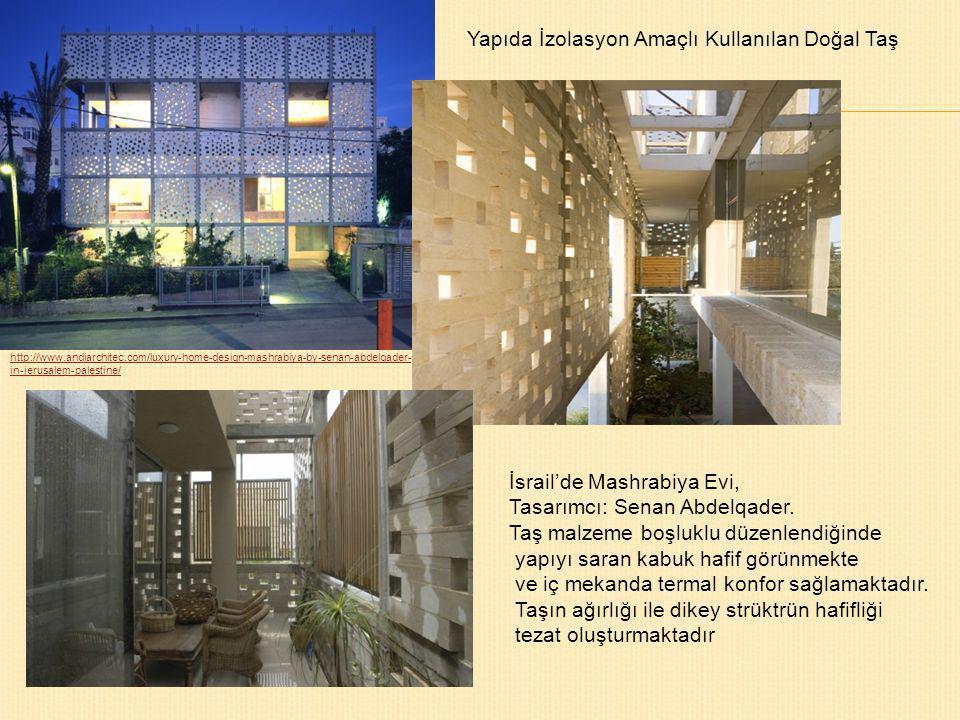 http://www.andiarchitec.com/luxury-home-design-mashrabiya-by-senan-abdelqader- in-jerusalem-palestine/ İsrail'de Mashrabiya Evi, Tasarımcı: Senan Abde