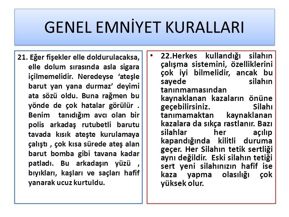 GENEL EMNİYET KURALLARI 21.
