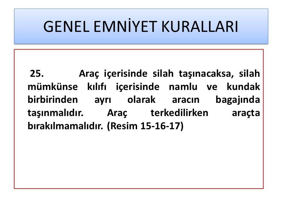 GENEL EMNİYET KURALLARI 25.