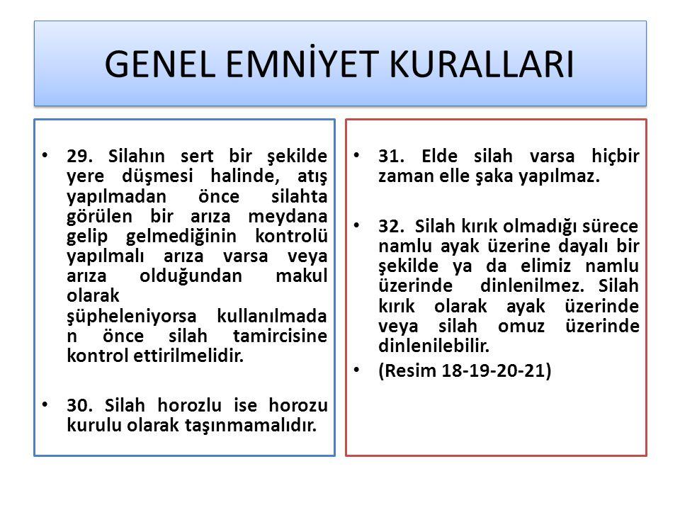 GENEL EMNİYET KURALLARI • 29.