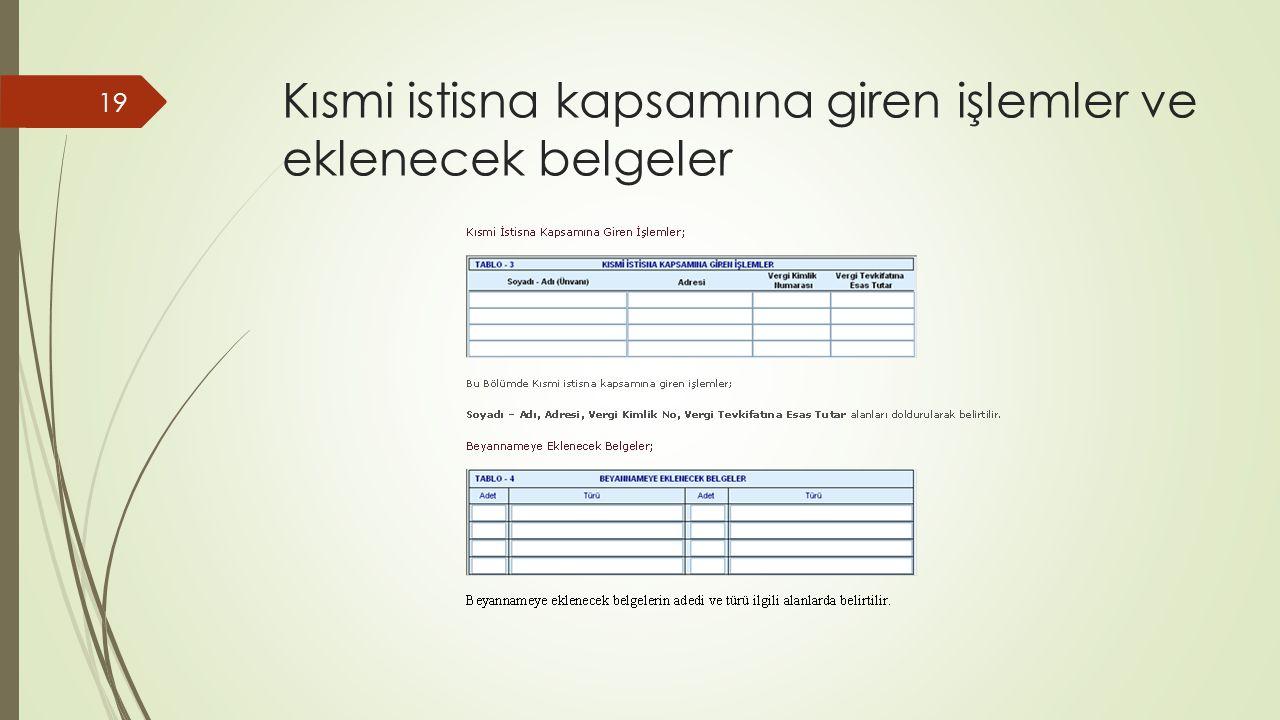 Kısmi istisna kapsamına giren işlemler ve eklenecek belgeler 19