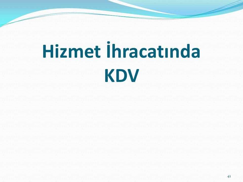 Hizmet İhracatında KDV 41