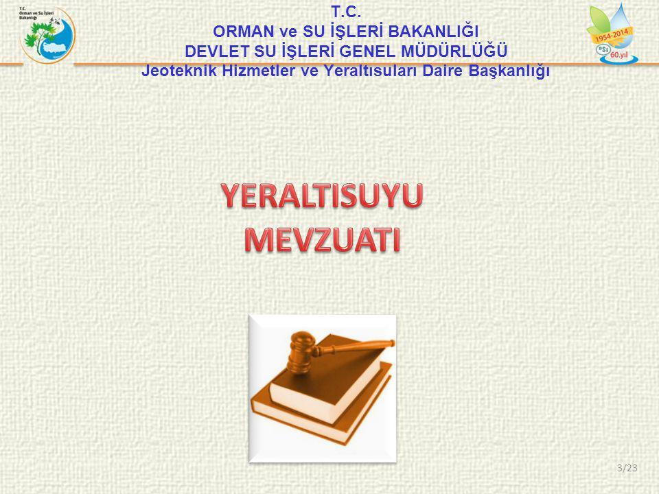 • Etkin ve sürdürülebilir yeraltısuyu yönetimini oluşturmak HEDEF 24/23
