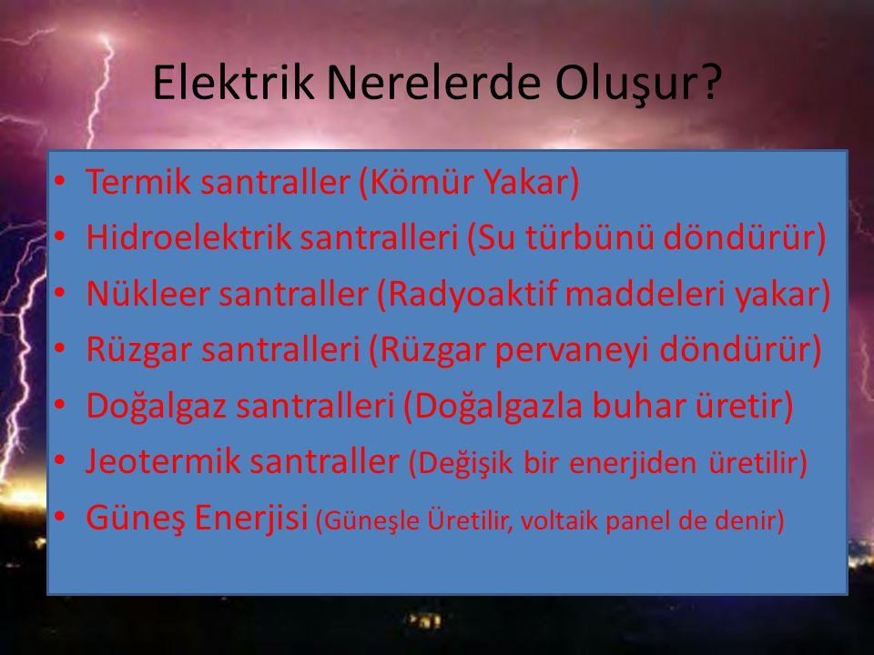 Elektrik Nerelerde Oluşur.